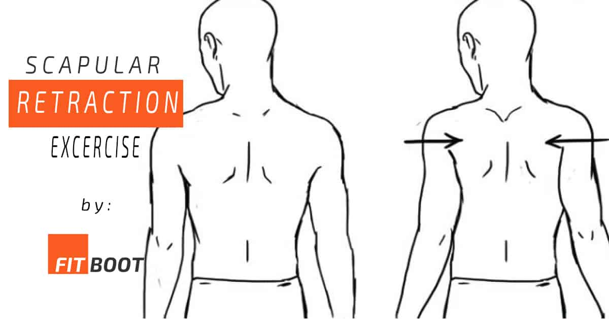 Scapular Retraction – Exercise for your Shoulder