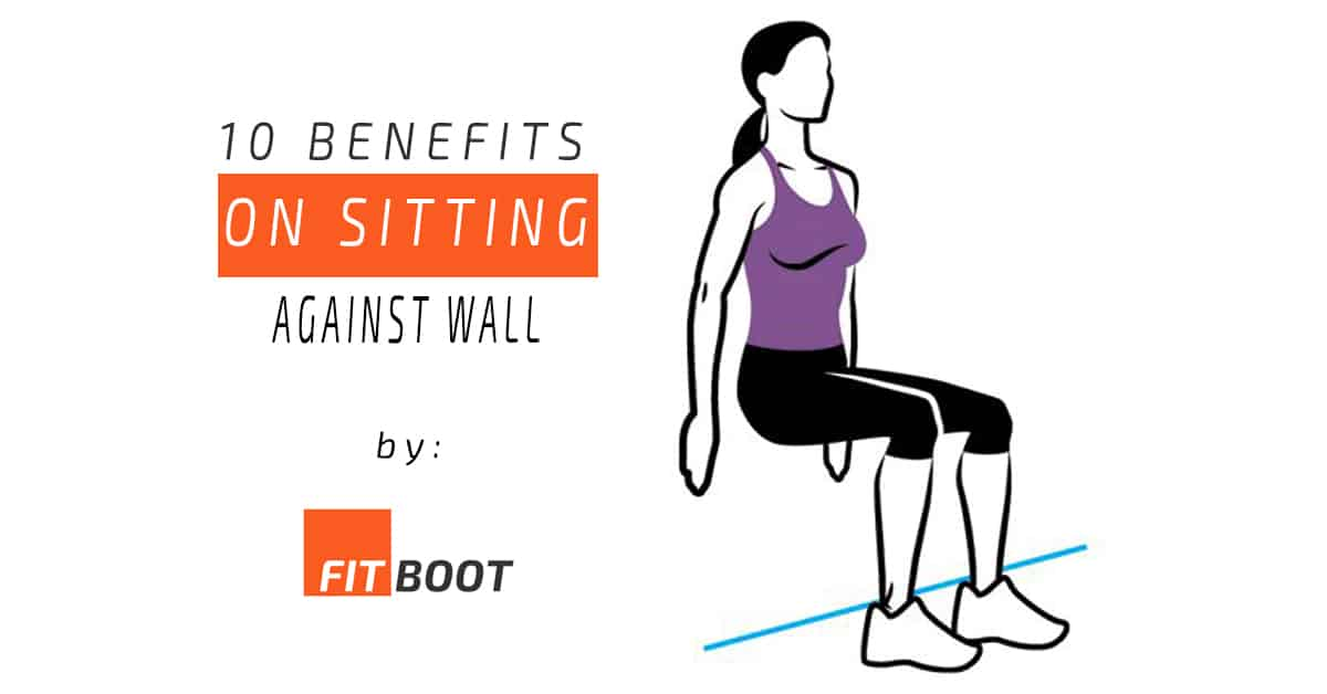 10 Benefits of Sitting Against the Wall