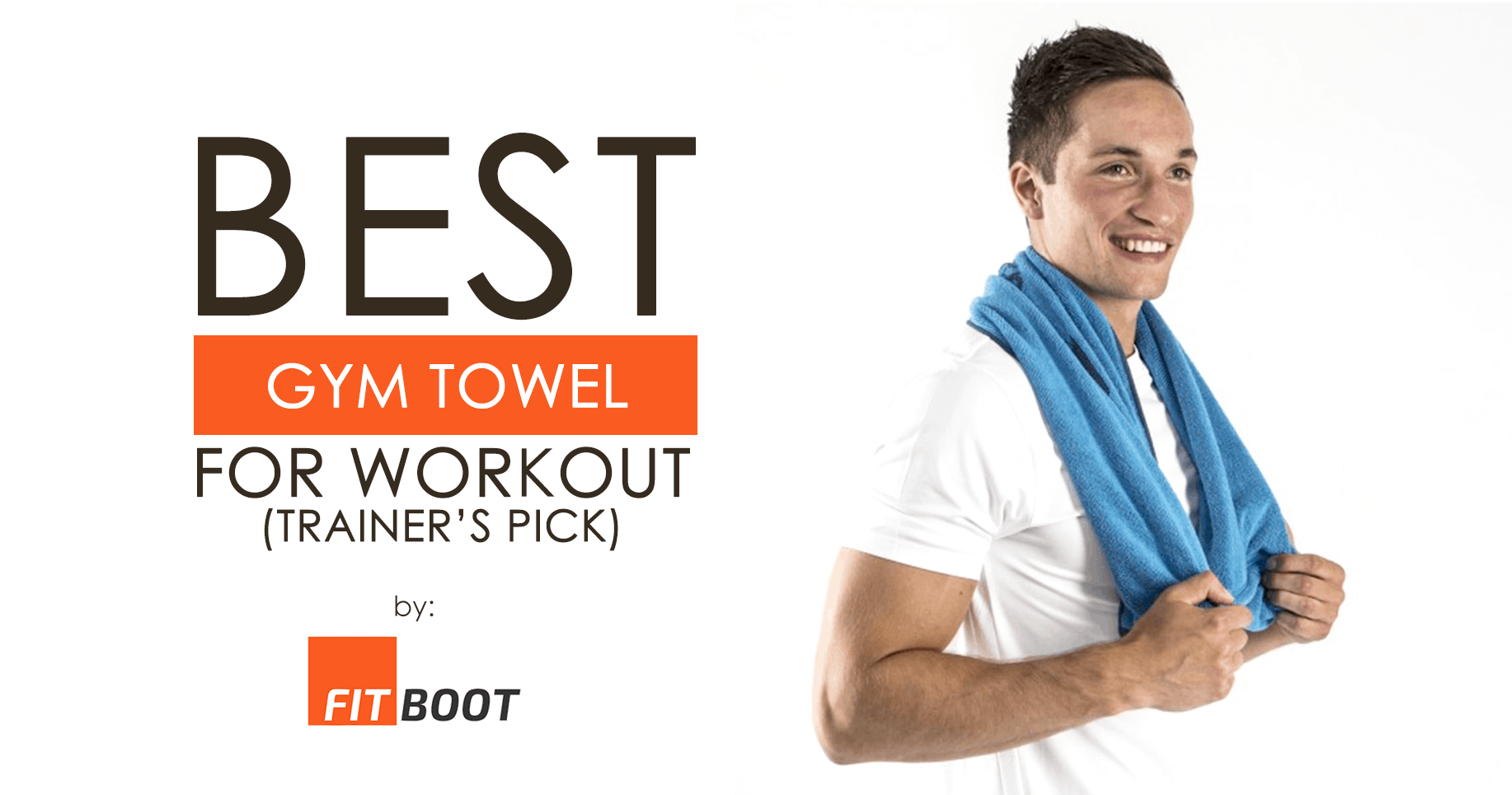 Best Gym Towel for Workout (Trainer's Pick)