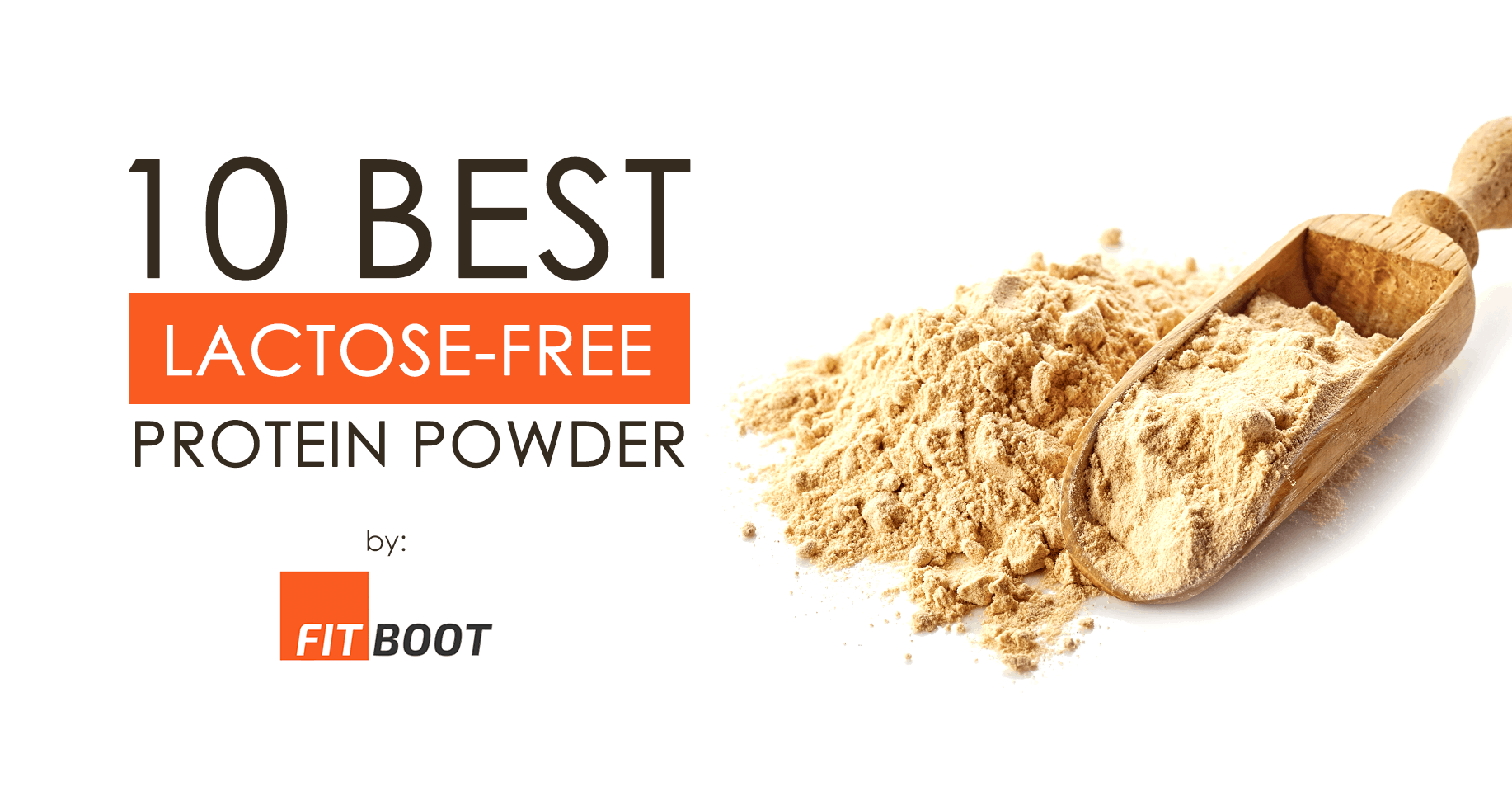 10 Best Lactose-Free Protein Powder