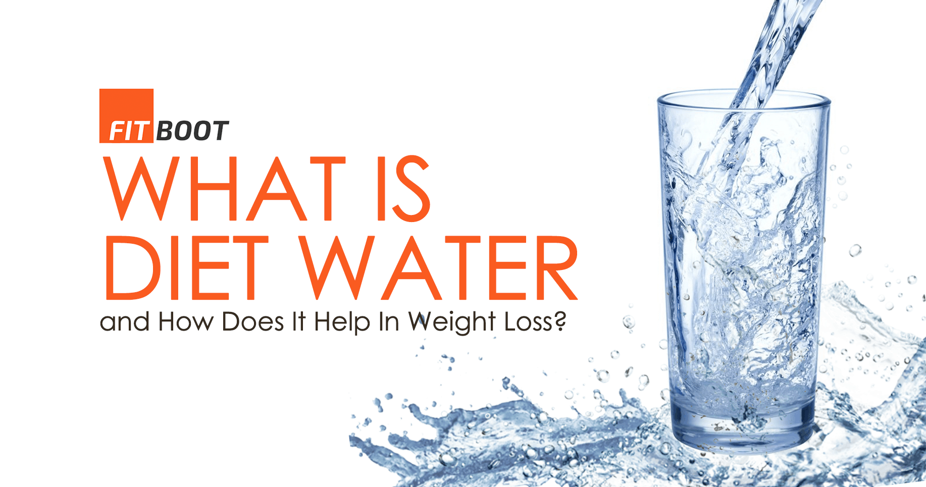 What is Diet Water and How Does It Help In Weight Loss?